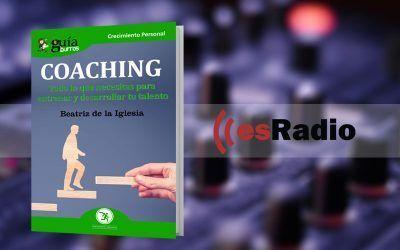 """Entrevista a Beatriz de la Iglesia por su libro GuíaBurros: Coaching en """"Kilómetro Cero"""", en esRadio"""