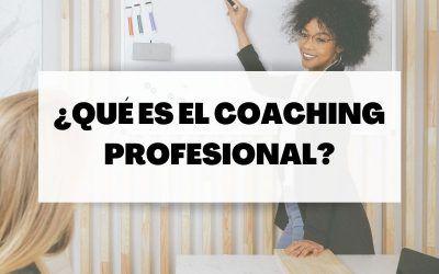 Coaching profesional: Herramienta de mejora y adaptación